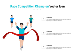Race Competition Champion Vector Icon Ppt PowerPoint Presentation File Example PDF
