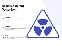 Radiation Hazard Vector Icon Ppt PowerPoint Presentation Layouts Ideas PDF