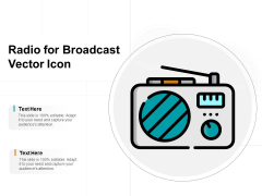 Radio For Broadcast Vector Icon Ppt PowerPoint Presentation Portfolio Layouts