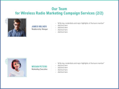 Radio Marketing Plan Product Launch Our Team For Wireless Radio Marketing Campaign Services Credentials Infographics PDF