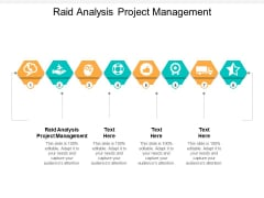Raid Analysis Project Management Ppt PowerPoint Presentation Icon Templates Cpb