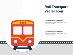 Rail Transport Vector Icon Ppt PowerPoint Presentation Styles Designs Download PDF