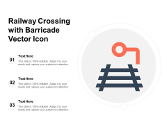 Railway Crossing With Barricade Vector Icon Ppt PowerPoint Presentation File Outline PDF
