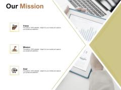 Raise Capital For Business Our Mission Ppt Infographics Design Ideas PDF