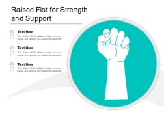 Raised Fist For Strength And Support Ppt PowerPoint Presentation File Backgrounds
