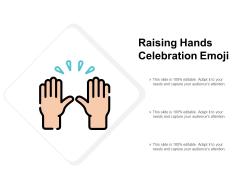 Raising Hands Celebration Emoji Ppt PowerPoint Presentation Ideas Graphic Images