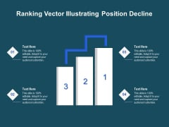Ranking Vector Illustrating Position Decline Ppt PowerPoint Presentation Infographic Template Vector PDF