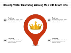 Ranking Vector Illustrating Winning Map With Crown Icon Ppt PowerPoint Presentation Gallery Images PDF