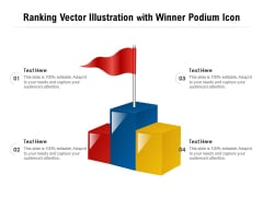 Ranking Vector Illustration With Winner Podium Icon Ppt PowerPoint Presentation Portfolio Clipart PDF