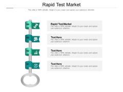 Rapid Test Market Ppt PowerPoint Presentation Infographic Template Slide Portrait Cpb Pdf