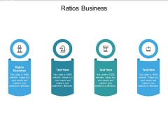 Ratios Business Ppt PowerPoint Presentation Portfolio Introduction Cpb