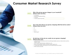 Reach Your Target Audience Consumer Market Research Survey Structure PDF