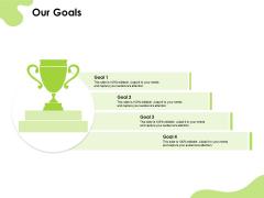 Reach Your Target Audience Our Goals Ppt Slides Brochure PDF
