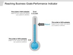 Reaching Business Goals Performance Indicator Ppt PowerPoint Presentation Pictures Infographic Template