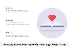 Reading Books Passion With Heart Sign Vector Icon Ppt PowerPoint Presentation Gallery File Formats PDF