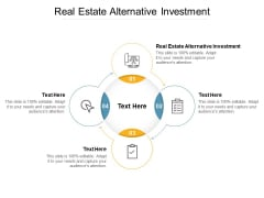 Real Estate Alternative Investment Ppt PowerPoint Presentation Icon Show Cpb
