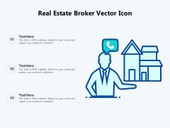 Real Estate Broker Vector Icon Ppt PowerPoint Presentation Gallery Design Inspiration PDF