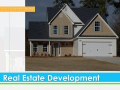 Real Estate Development Ppt PowerPoint Presentation Complete Deck With Slides