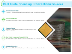 Real Estate Development Real Estate Financing Conventional Sources Ppt PowerPoint Presentation Infographic Template Graphics PDF