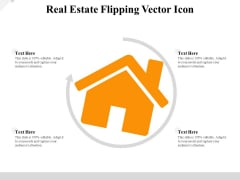 Real Estate Flipping Vector Icon Ppt PowerPoint Presentation File Slideshow PDF