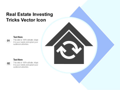 Real Estate Investing Tricks Vector Icon Ppt PowerPoint Presentation File Designs PDF
