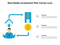Real Estate Investment Plan Vector Icon Ppt PowerPoint Presentation File Example File PDF