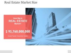 Real Estate Market Size Ppt PowerPoint Presentation Samples