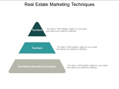 Real Estate Marketing Techniques Ppt PowerPoint Presentation Pictures Clipart Images Cpb