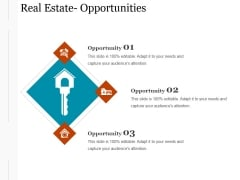 Real Estate Opportunities Ppt PowerPoint Presentation Templates