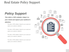 Real Estate Policy Support Ppt PowerPoint Presentation Background Images