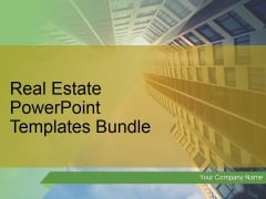 Real Estate PowerPoint Templates Bundle Ppt PowerPoint Presentation Complete Deck With Slides