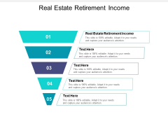 Real Estate Retirement Income Ppt PowerPoint Presentation Icon Display Cpb Pdf
