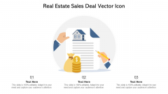 Real Estate Sales Deal Vector Icon Ppt PowerPoint Presentation Icon Infographics PDF