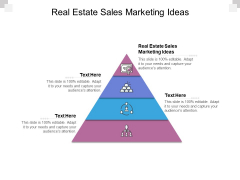 Real Estate Sales Marketing Ideas Ppt PowerPoint Presentation File Ideas Cpb