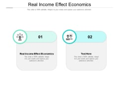 Real Income Effect Economics Ppt PowerPoint Presentation Outline Deck Cpb Pdf