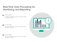 Real Time Data Processing For Monitoring And Reporting Ppt PowerPoint Presentation Gallery Display PDF