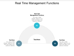 real time management functions ppt powerpoint presentation layouts display cpb