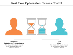 Real Time Optimization Process Control Ppt PowerPoint Presentation Show Gallery Cpb