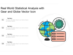 Real World Statistical Analysis With Gear And Globe Vector Icon Ppt PowerPoint Presentation Gallery Microsoft PDF