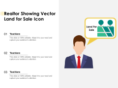 Realtor Showing Vector Land For Sale Icon Ppt PowerPoint Presentation Show Demonstration PDF