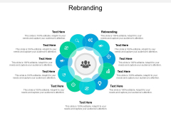 Rebranding Ppt PowerPoint Presentation Professional Gallery Cpb