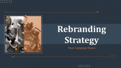 Rebranding Strategy Ppt PowerPoint Presentation Complete Deck With Slides