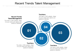 Recent Trends Talent Management Ppt PowerPoint Presentation Show Example Topics Cpb