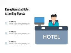 Receptionist At Hotel Attending Guests Ppt PowerPoint Presentation Professional Vector PDF