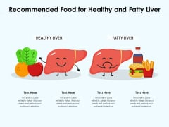 Recommended Food For Healthy And Fatty Liver Ppt PowerPoint Presentation File Clipart PDF