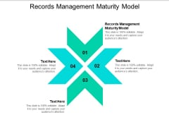 Records Management Maturity Model Ppt PowerPoint Presentation Summary Design Inspiration Cpb
