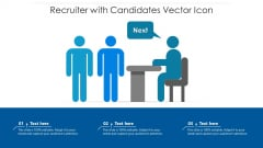Recruiter With Candidates Vector Icon Ppt Styles Graphic Images PDF