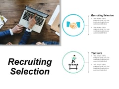 Recruiting Selection Ppt Powerpoint Presentation Gallery Guidelines Cpb