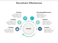 Recruitment Effectiveness Ppt PowerPoint Presentation File Design Ideas