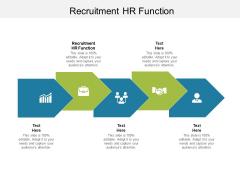 Recruitment HR Function Ppt PowerPoint Presentation Model Information Cpb Pdf